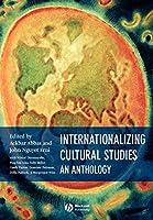 Internationalizing Cultural Studies