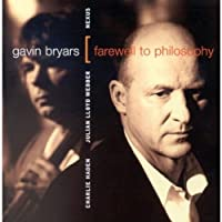 Bryars; Farewell to Philosop