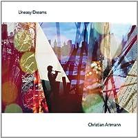 Uneasy Dreams by Christian Artmann (2013-05-04)