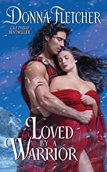 Loved By a Warrior (The Warrior King Book 2) by [Fletcher, Donna]
