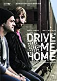 Drive Me Home [DVD]