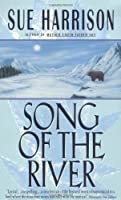 Song of the River (Storyteller Trilogy)