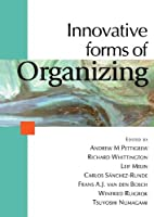 Innovative Forms of Organizing: International Perspectives by Unknown(2003-08-05)