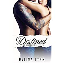 Destined (Embracing Series Book 3)