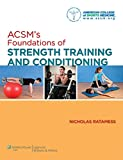 ACSM's Introduction to Strength and Conditioning (American College of Sports Med)