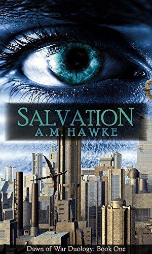 Salvation: Dawn of War Book One (English Edition)