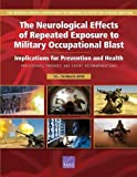 The Neurological Effects of Repeated Exposure to Military Occupational Blast: Implications for Prevention and Health: Proceedings, Findings, and Expert Recommendations from the Seventh Annual Department of Defense State-of-the-Science Meeting, 12-14, 2018