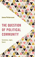 The Question of Political Community (Frontiers of the Political)