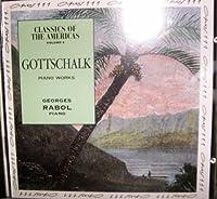 GOTTSCHALK CLASSICS OF THE AMERICAS VOLUME4[Georges Rabol][CD]