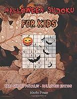 Halloween Sudoku For Kids: Hard Sudoku Puzzles - Halloween Edition