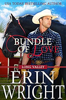 Bundle of Love: A Western Romance Novel (Long Valley Book 7) by [Wright, Erin]