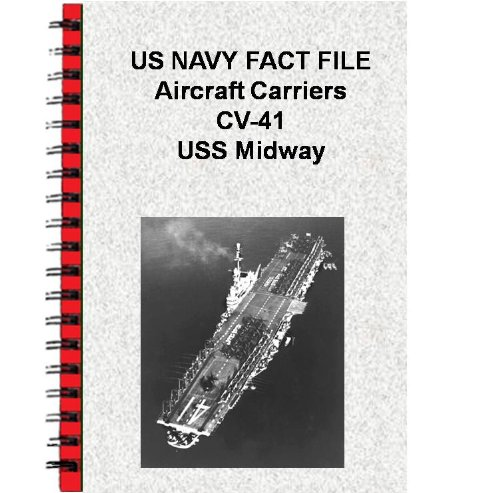 US NAVY FACT FILE Aircraft Carriers CV-41 USS Midway (English Edition)