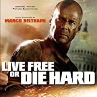 Live Free Or die Hard by Original Soundtrack (2007-07-11)