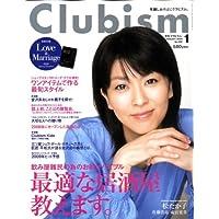 Clubism (クラビズム) 2009年 01月号 [雑誌]