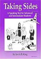 Taking Sides: A Speaking Text for Advanced and Intermediate Students