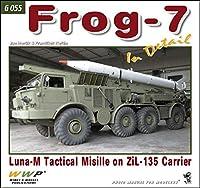 フロッグ 7 移動式ミサイル ディティール写真集 [G055]Frog-7 In Detail Luna-M Tactical Misille on ZiL-135 Carrier