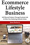 BURBERRY Ecommerce Lifestyle Business: Sell Physical Products Through Facebook Ads & Other Free Marketing Methods Online (English Edition)