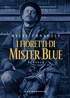 I fioretti di mister Blue
