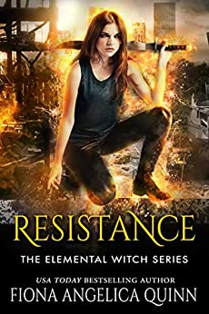 Resistance (The Elemental Witch Series Book 1) by [Quinn, Fiona Angelica]