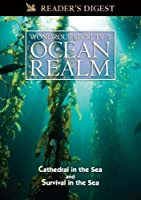 Wondrous Secrets of the Ocean Realm: Cathedral in the Sea & Survival in the Sea
