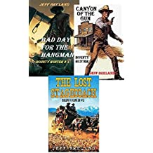 Stone: Bounty Hunter Package—Bad Day for the Hangman, Canyon of the Gun, The Lost Stagecoach: Stone: Bounty Hunter  # 1,# 2, # 3: Western Action and Adventure