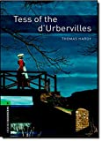 Tess of the D'ubervilles: 2500 Headwords (Oxford Bookworms Library)