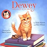 Dewey: There's a Cat in the Library! (Picture Book Edition)