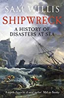 Shipwreck: A History of Disasters at Sea [並行輸入品]