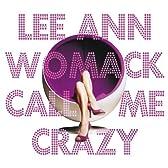 Call Me Crazy (Dig)