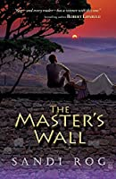 The Master's Wall (Iron and the Stone)