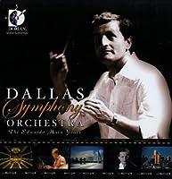 THE DALLAS SYMPHONY ORCHESTRA - THE EDUARDO MATA YEARS