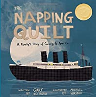The Napping Quilt: A Family's Story of Coming to America