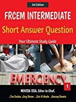 Frcem Intermediate: Short Answer Question Third Edition, Volume 1 in Full Colour
