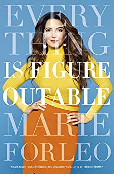 Everything is Figureoutable: The #1 New York Times Bestseller by [Forleo, Marie]