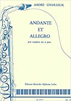 シャイユー: アンダンテとアレグロ (E-flat管用)/ルデュック社/サクソフォンとピアノ
