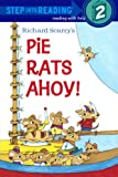 Pie Rats Ahoy! (Step Into Reading, Step 2)