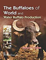 The Buffaloes of the World and Water Buffalo Production