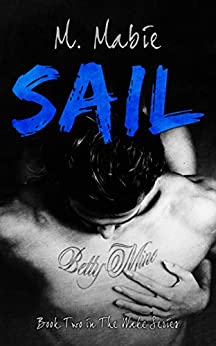 Sail (The Wake Series Book 2) by [Mabie, M.]