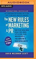 The New Rules of Marketing & Pr: How to Use Social Media, Online Video, Mobile Applications, Blogs, New Releases, and Viral Marketing to Reach Buyers Directly