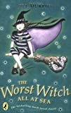 Confident Readers Worst Witch All At Sea (The Worst Witch)
