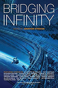 Bridging Infinity (The Infinity Project) by [Anders, Charlie Jane, Liu, Ken, Niven, Larry, Reynolds, Alastair]