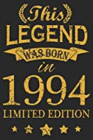 This Legend Was Born In 1994: Blank Lined Journal, Happy 25th Birthday Notebook, Diary, Logbook, Perfect Gift For 25 Year Old Boys And Girls