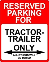 "tractor-trailer Transportation飾り予約駐車場のみサイン9"" x12""アルミ。"