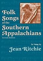Folk Songs of the Southern Appalachians