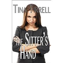 The Sitter's Hand: *a Spanking F M Erotica Fantasy*