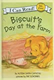 Biscuit's Day at the Farm (I Can Read Books: My First Shared Reading)