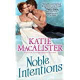 Noble Intentions: A Laugh-Out-Loud Romp through the Regency (Noble series Book 1)