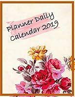 Planner Daily Calendar 2019: Planner organizer | Planner and calendar | Daily & Monthly Calendar | Expense Tracker Organizer for Budget Planner | Financial Planner Workbook | Budget Planner Book | Happy Planner