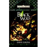 Black Wolf: Sembia: Gateway to the Realms, Book 4 (Sembia Gateway to the Realms)