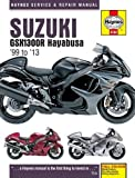 Suzuki GSX1300R Hayabusa '99 to '13 (Haynes Service & Repair Manual)